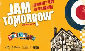 Jam Tomorrow The Fellowship Inn